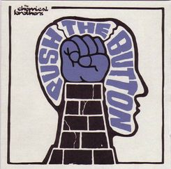 The Chemical Brothers - Push The Button (2005)