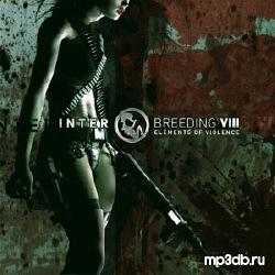 VA - Interbreeding VIII - Elements Of Violence (2CD) (2006)