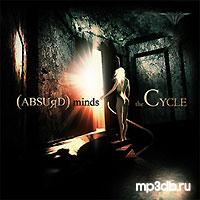 Absurd Minds - The Cycle (EP) (2006)