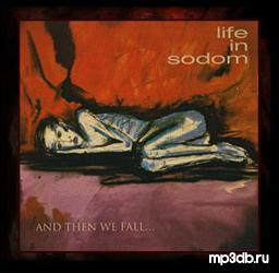 Life In Sodom - And Then We Fall (EP) (2007)