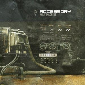 Accessory - Holy Machine (EP) (2007)