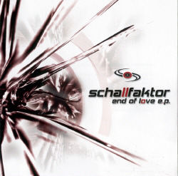 Schallfaktor - End Of Love (EP) (2007)