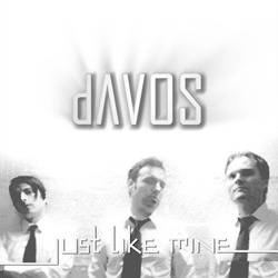 dAVOS - Just Like Mine (Special Digital Edition) (2011)
