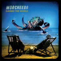 Morcheeba - Gained The World (CDM) (2008)