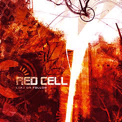 Red Cell - Lead Or Follow (2008)