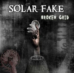 Solar Fake - Broken Grid (2008)