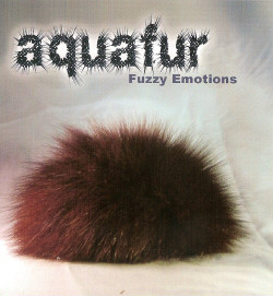 Aquafur - Fuzzy Emotions (2009)
