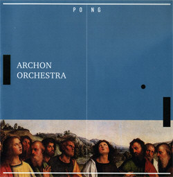 Archon Orchestra - Pong (2010)