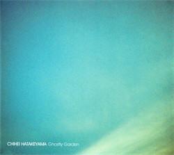 Chihei Hatakeyama - Ghostly Garden (2010)