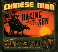 Chinese Man - Racing With The Sun (2011)