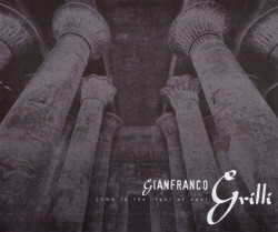 Gianfranco Grilli - Come To The Light Of Day! (Limited Edition CDR) (2006)