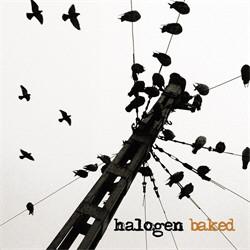 Halogen - Baked (2009)