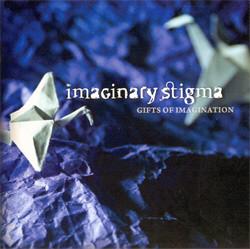 Imaginary Stigma - Gifts Of Imagination (2009)