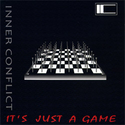 Inner Conflict - Its Just A Game (2010)