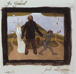 Jo Gabriel - Fools And Orphans (2009)