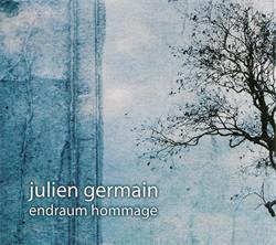 Julien Germain - Endraum Hommage (2007)