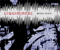 Liquid Red - Mother-Fucker (EP) (2010)