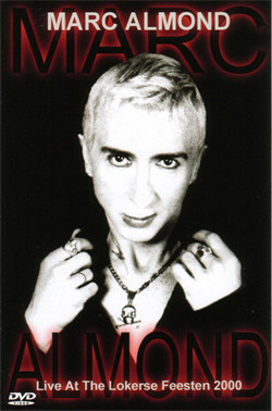 Marc Almond - Live At Lokerse Feesten 2000 (2006)