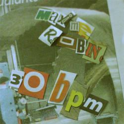 Maxime Robin - 30 Bpm (2009)