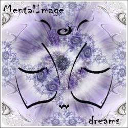 Mentalimage - Dreams (2009)