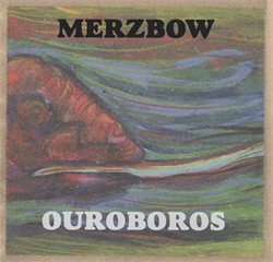 Merzbow - Ouroboros (2010)