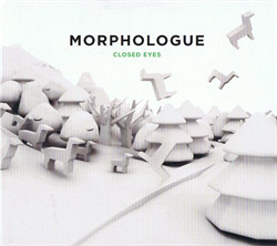 Morphologue - Closed Eyes (2010)