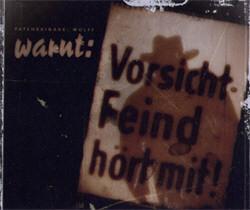 Patenbrigade: Wolff - Vorsicht Feind Hört Mit! (Promo CDS) (2009)