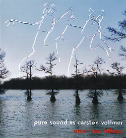 Pure Sound Vs Carsten Vollmer - American Trilogy (2009)