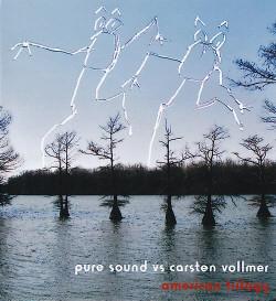 Pure Sound Vs Carsten Vollmer - American Trilogy (2009)