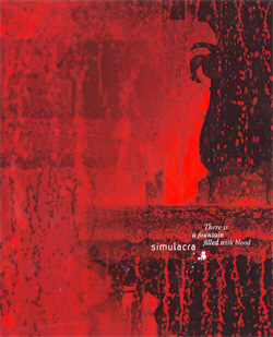 Simulacra - There Is A Fountain Filled With Blood (Limited Edition) (2010)