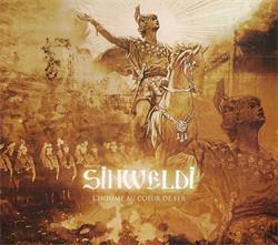 Sinweldi - Lhomme Au Coeur De Fer (Limited Edition) (2009)