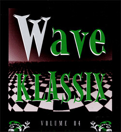 VA - Wave Klassix Volume 04 - Post-Punk Minimal Wave Compilation (Limited Edition) (2010)