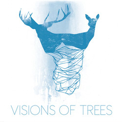 Visions Of Trees - Sometimes It Kills (Single) (2011)