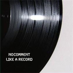 No Comment - Like A Record (EP) (2010)