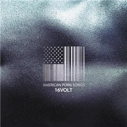 16Volt - American Porn Songs (2009)