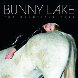 Bunny Lake - The Beautiful Fall (2010)