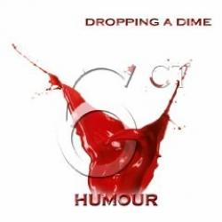 6ct Humour - Dropping A Dime (EP) (2009)