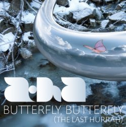 A-Ha - Butterfly Butterfly (The Last Hurrah) (CDS) (2010)