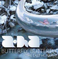 A-Ha - Butterfly Butterfly (The Last Hurrah) (CDS) (2010)