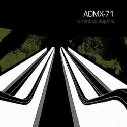 ADMX-71 - Lumious Vapours (2009)