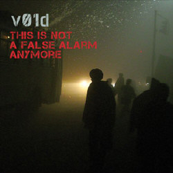 V01d - This Is Not A False Alarm Anymore (2CD Limited Edition) (2009)