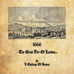 A Challenge Of Honour - 1666 - The Great Fire Of London (Limited Edition Vinyl) (2009)