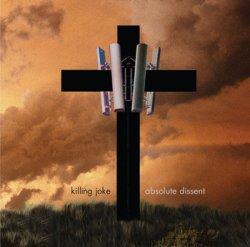 Killing Joke - Absolute Dissent (2010)