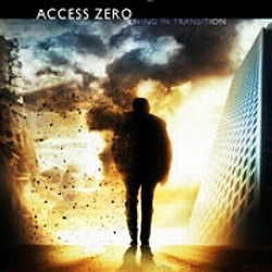 Access Zero - Living In Transition (2010)