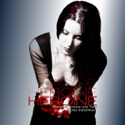 Ad Inferna - Heroine (Revisited Trance Und Tanz) (EP) (2010)