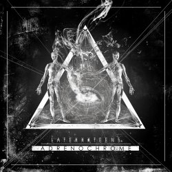 Latexxx Teens - Adrenochrome (EP) (2010)