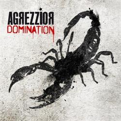 Agrezzior - Domination (2010)