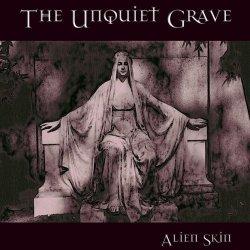 Alien Skin - The Unquiet Grave (2010)