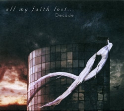 All My Faith Lost... - Decade (EP) (2009)