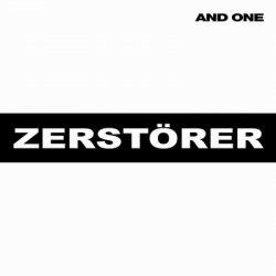 And One - Zerstörer (CDM) (2011)